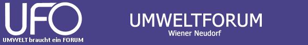 Umwelt braucht ein Forum - Umweltforum Wiener Neudorf